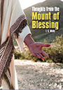 Christ Deepest Truths, Thoughts From The Mount Of Blessing